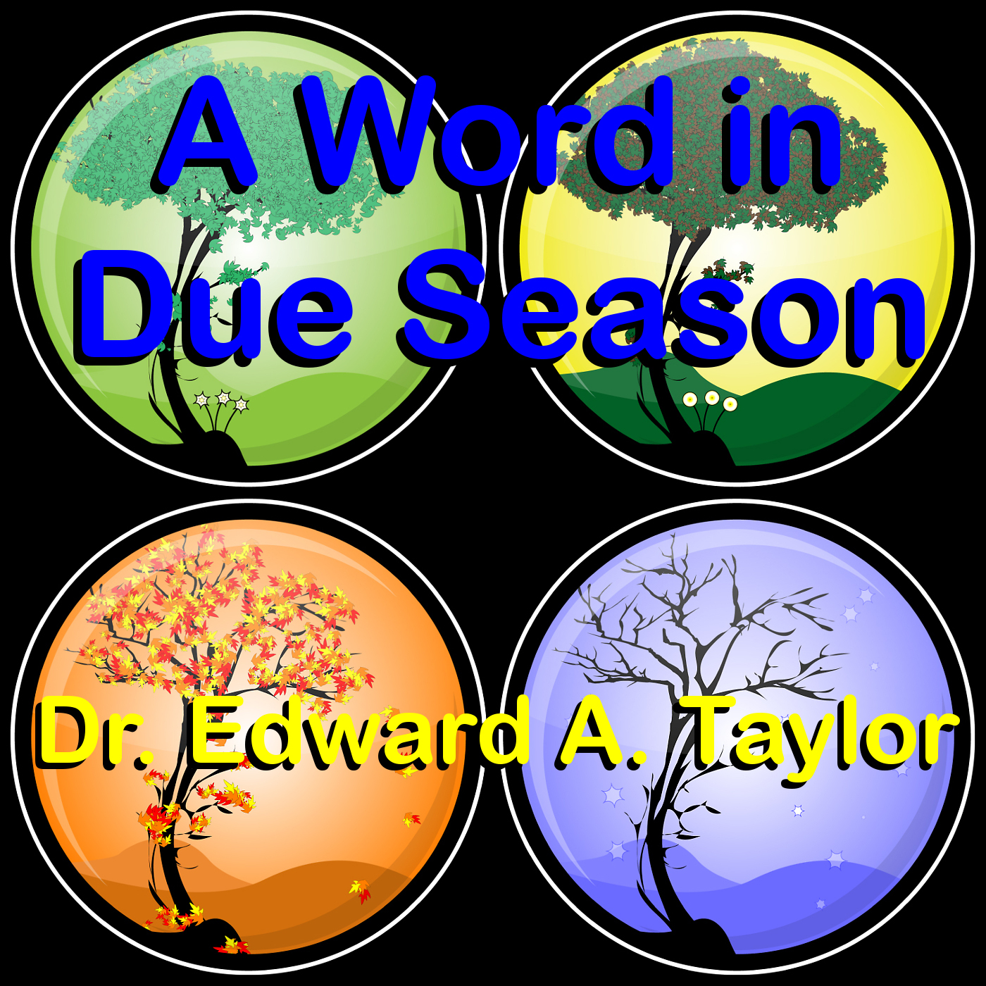 A Word in Due Season - The Daily Radio Ministry of Dr. Ed Taylor